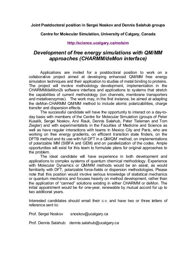 Joint Postdoctoral position in Sergei Noskov and Dennis Salahub groups Centre for Molecular Simulation, University of Calg...