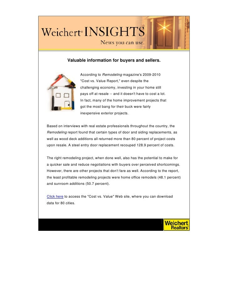 Valuable information for buyers and sellers.                         According to Remodeling magazine's 2009-2010         ...