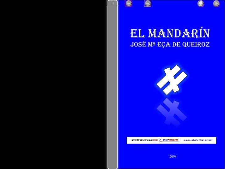2008 www.interlectores.com El Mandarín José Mª Eça de Queiroz 1