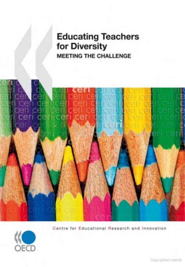 011 educational research and innovation educating teachers for diversity ... by oecd   organisation for economic co-operat...