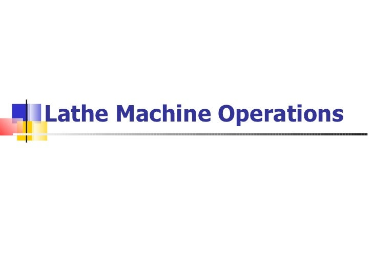 011 lathe machine operations mpeg