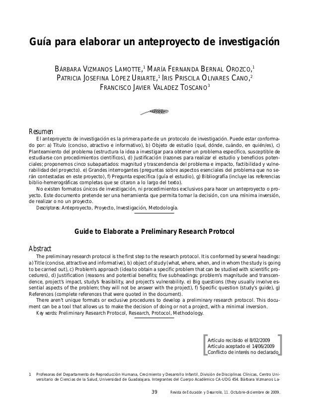 39 Revista de Educación y Desarrollo, 11. Octubre-diciembre de 2009. The preliminary research protocol is the first step t...