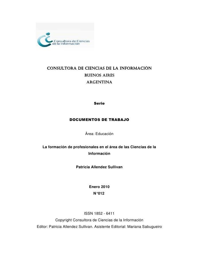 La formación de profesionales en el área de las Ciencias de la Información