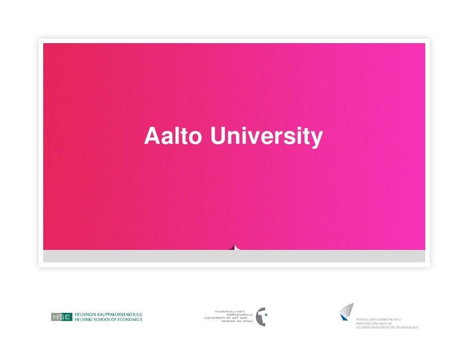 Aalto University Presentation