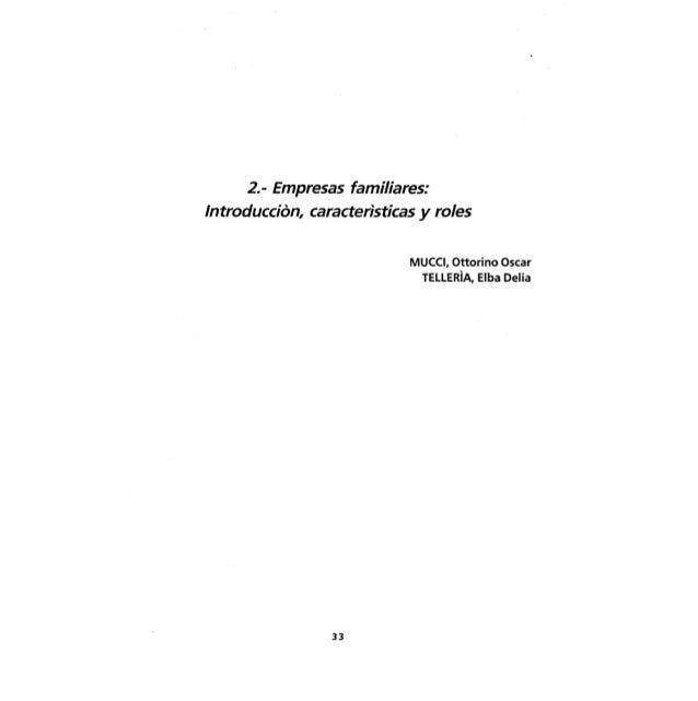 2.- Empresas familiares:Introducción, caracteristicas y roles                             MUCCI, Ottorino Osear           ...