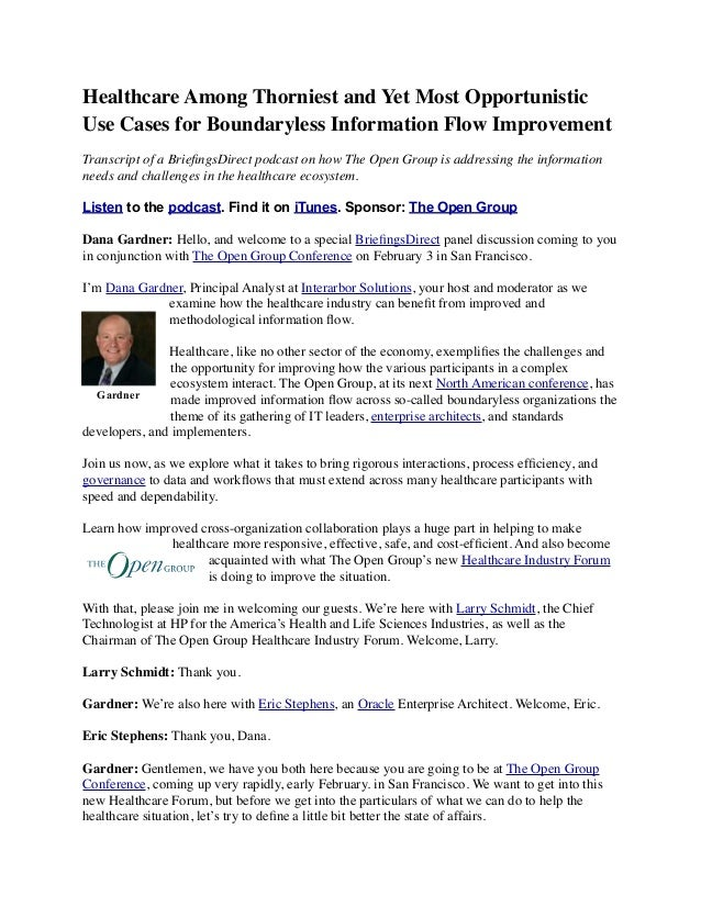 Healthcare Among Thorniest and Yet Most Opportunistic Use Cases for Boundaryless Information Flow Improvement Transcript o...