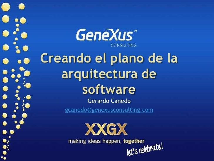 0122 gxc development_framework_creando_el_plano_de_la_arquitectura_de_software