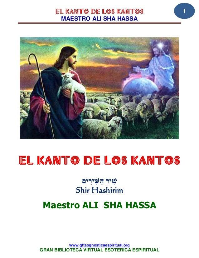 1       MAESTRO ALI SHA HASSA             Shir Hashirim Maestro ALI SHA HASSA          www.gftaognosticaespiritual.orgGRAN...