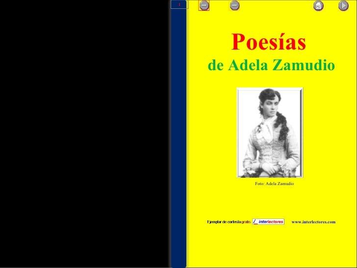 Poesías   de Adela Zamudio www.interlectores.com Foto: Adela Zamudio 1