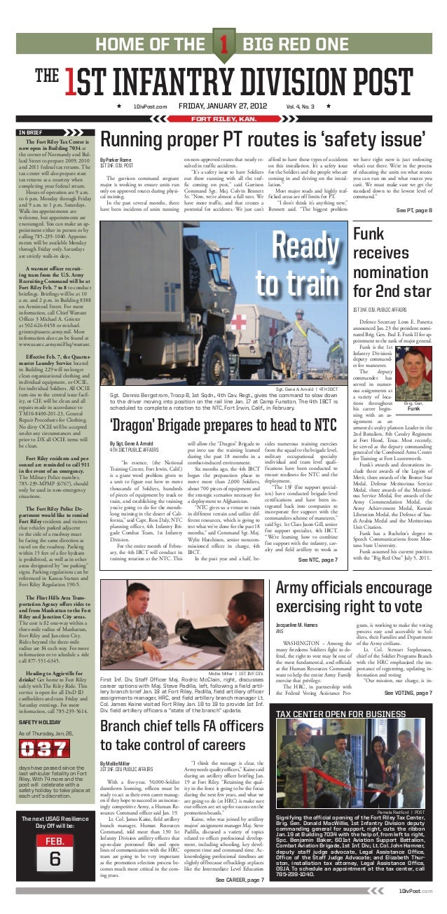 THE 1STINFANTRYDIVISIONPOST FORT RILEY, KAN. The Fort Riley Tax Center is now open in Building 7034 at the corner of Norma...
