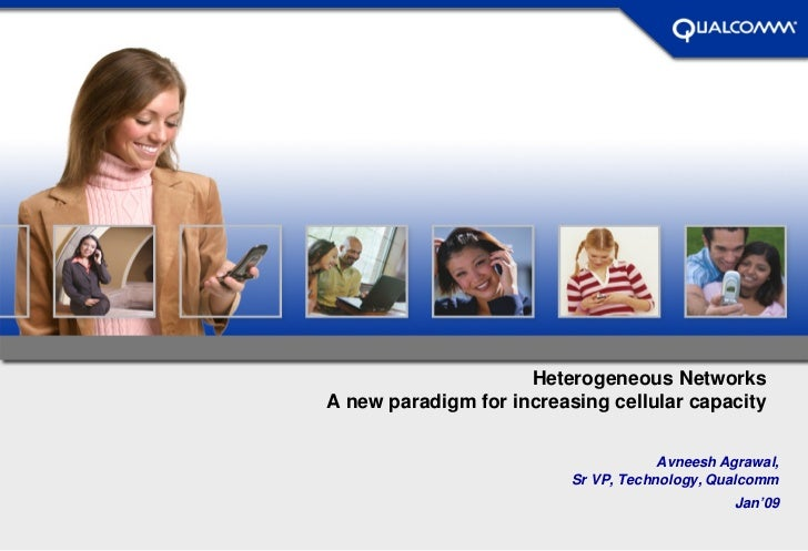 Heterogeneous NetworksA new paradigm for increasing cellular capacity                                                    A...