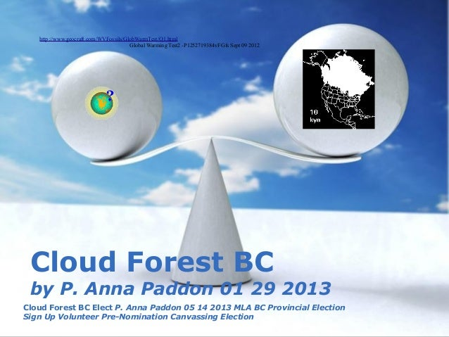 01 29 2013 Cloud Forest BC