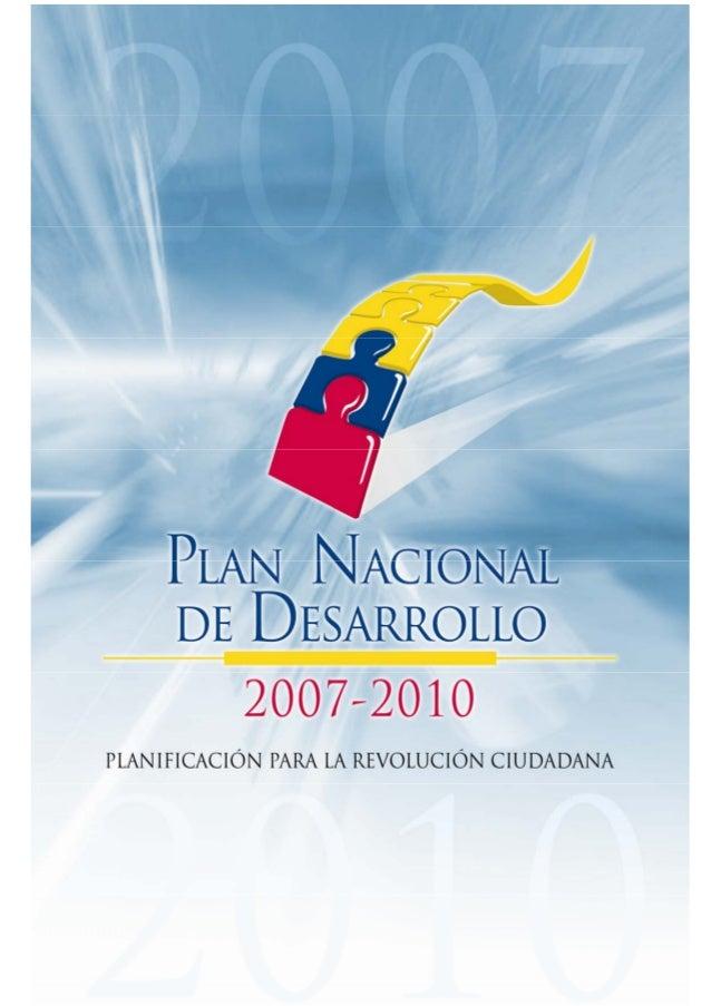 Plan nacional desarrollo 2007 - 2010