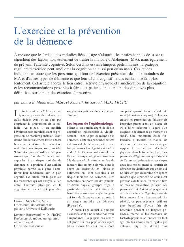 La Revue canadienne de la maladie d'Alzheimer et autres démences • 13 Le traitement de la MA ne permet pas aux patients de...