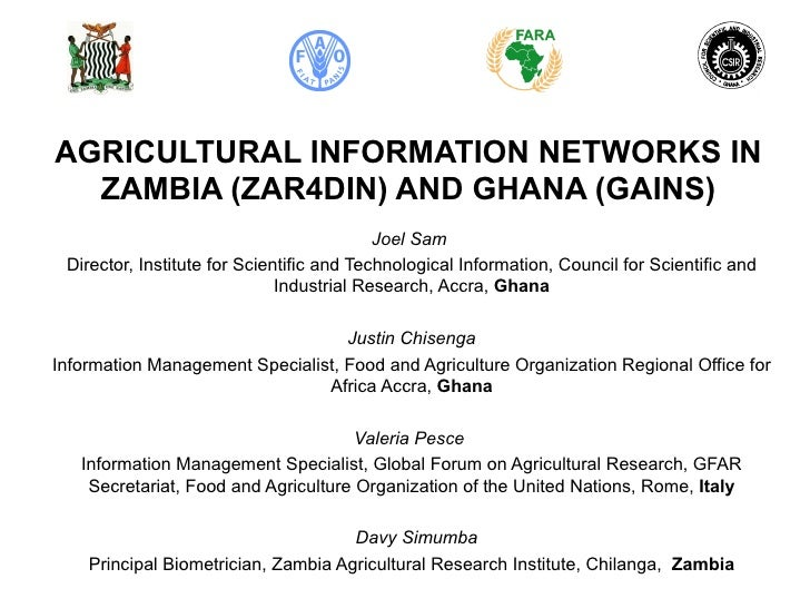 AGRICULTURAL INFORMATION NETWORKS IN  ZAMBIA (ZAR4DIN) AND GHANA (GAINS)                                           Joel Sa...