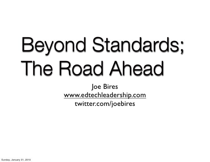 Beyond Standards