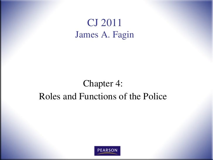 Chapter 4: Roles and Functions of the Police