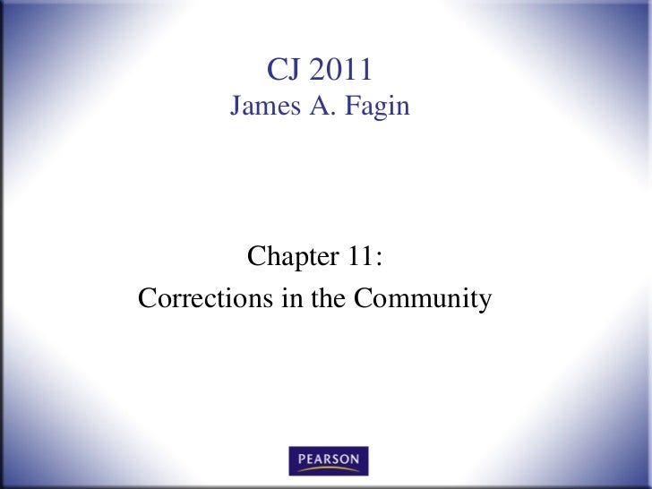 CJ 2011       James A. Fagin         Chapter 11:Corrections in the Community