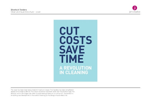 A REVOLUTION IN CLEANING CUT COSTS SAVE TIME Silverlock Tenders Clean and Guard brochure – cover The cover has been kept r...