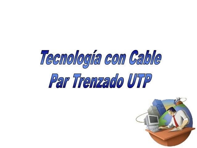 • 10BASE T, fue introducido al mercado en 1990, utiliza como mediode transmisión Cable de Cobre (UTP) de Par Trenzado noBl...