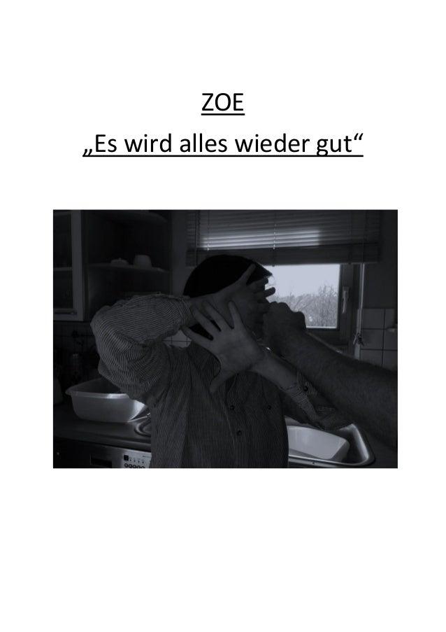 """ZOE """"Es wird alles wieder gut"""""""
