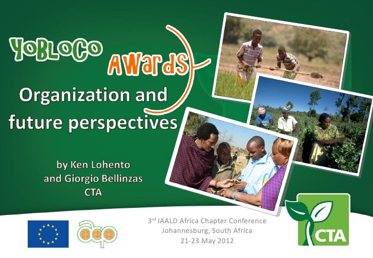 3rd IAALD Africa Chapter Conference     Johannesburg, South Africa          21-23 May 2012