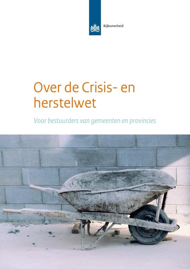 Over de Crisis- en herstelwet Voor bestuurders van gemeenten en provincies