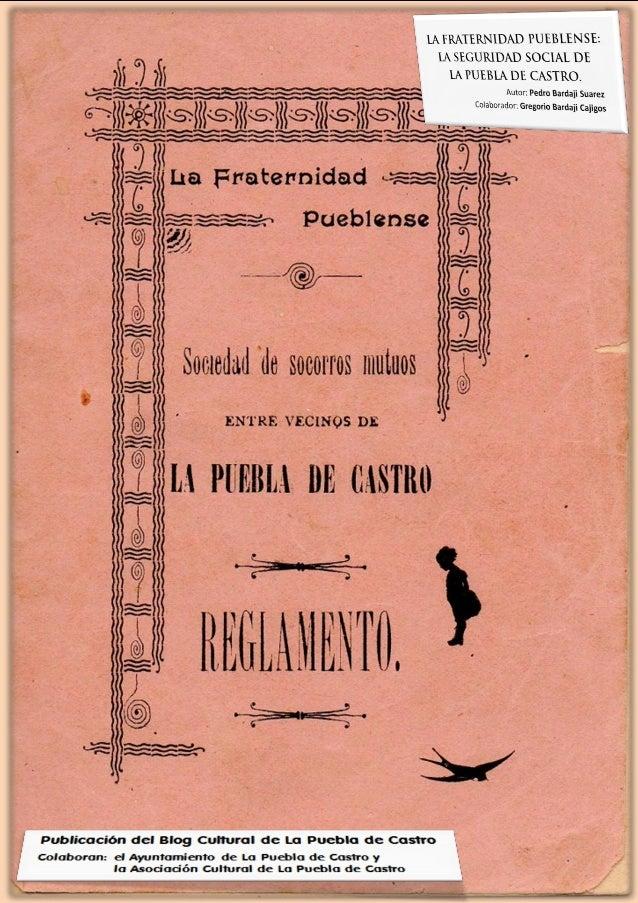 LA FRATERNIDAD PUEBLENSE: LA SEGURIDAD SOCIAL DE LA PUEBLA DE CASTRO. Revista monográfica editada por el Blog Cultural de La Puebla de Castro