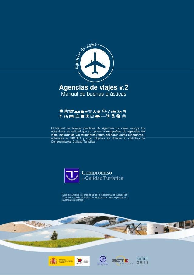 Agencias de viajes v.2 Manual de buenas prácticas El Manual de buenas prácticas de Agencias de viajes recoge los estándare...