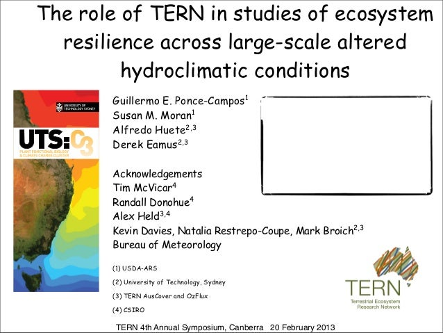 The role of TERN in studies of ecosystem  resilience across large-scale altered         hydroclimatic conditions       Gui...