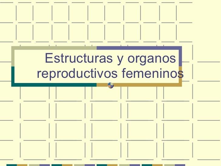 Anatomía y fisiología sexual y reproducción