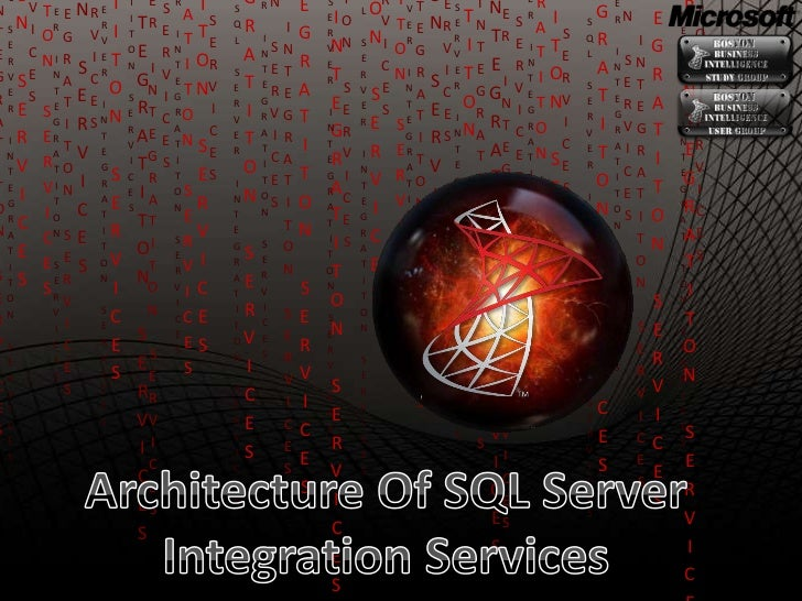 01 Architecture Of Integration Services