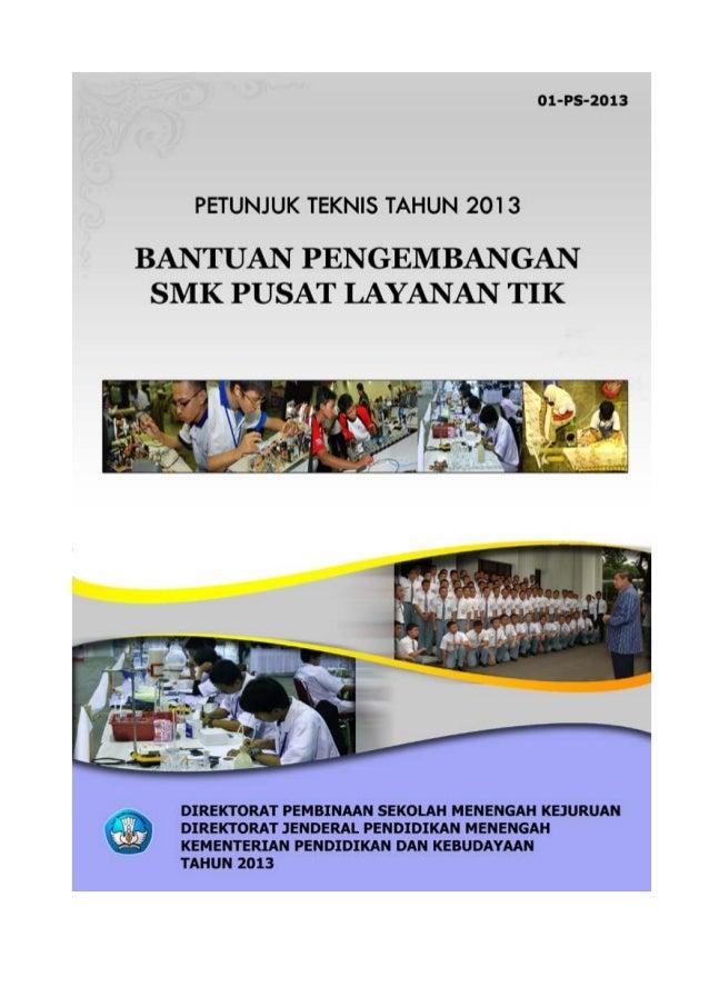 i KATA PENGANTAR Kebijakan pokok Direktorat Pembinaan SMK mengacu pada tujuan strategis Kementerian Pendidikan dan Kebuday...
