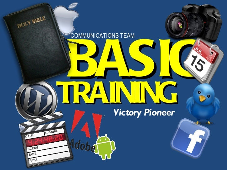 Basic Training with VPioneer Communications Team