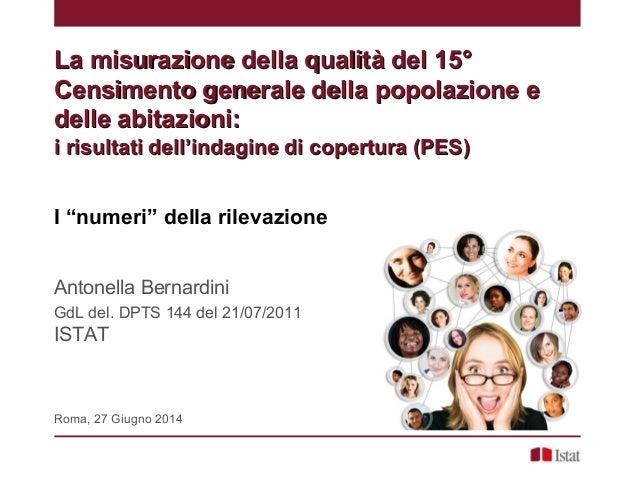 La misurazione della qualità del 15°La misurazione della qualità del 15° Censimento generale della popolazione eCensimento...