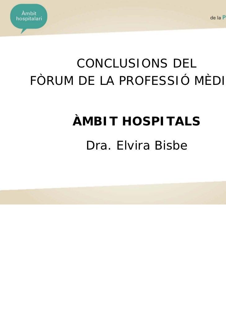 Conclusions del Fòrum de la Professió Mèdica - Àmbit hospitalari