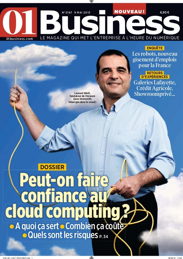 01Business n°2167 - Peut-on faire confiance au Cloud Computing ?