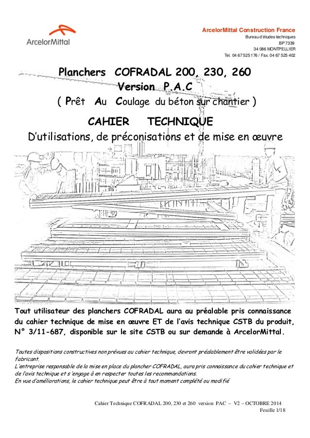 Cahier Technique COFRADAL 200, 230 et 260 version PAC – V2 – OCTOBRE 2014 Feuille 1/18 ArcelorMittal Construction France B...