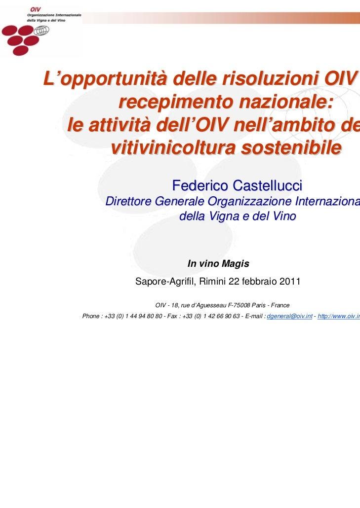 L'opportunità delle risoluzioni OIV per il recepimento nazionale: le attività dell'OIV nell'ambito della vitivinicoltura s...