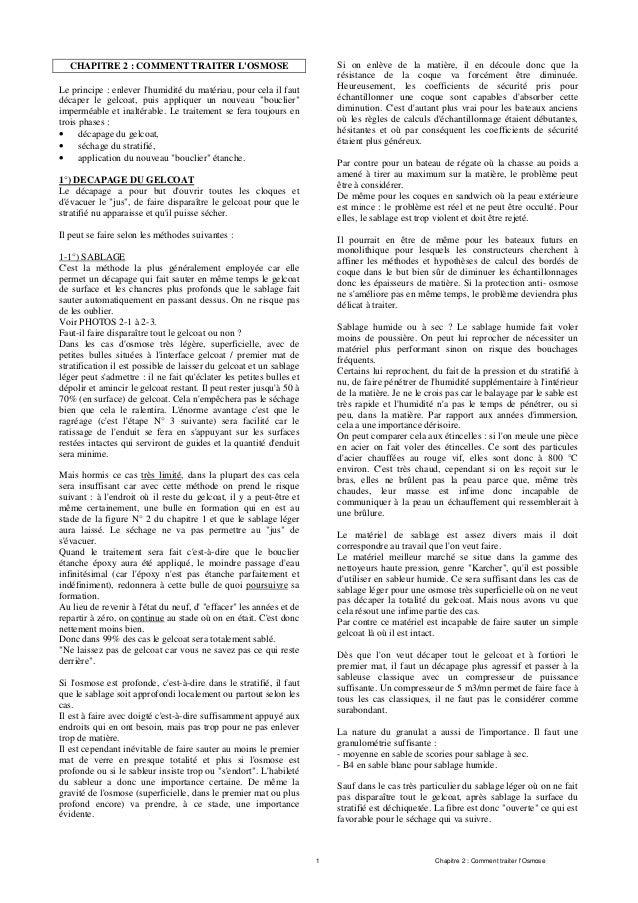 1 Chapitre 2 : Comment traiter l'Osmose CHAPITRE 2 : COMMENT TRAITER L'OSMOSE Le principe : enlever l'humidité du matériau...