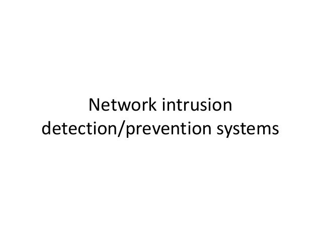 Network intrusiondetection/prevention systems