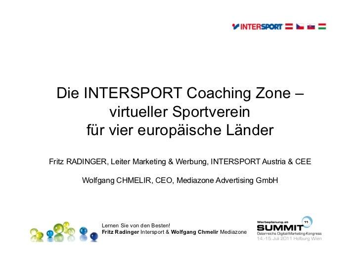 15.07.2011 T13 Social Media Fritz Radinger, Intersport + Wolfgang Chmelir, Mediazone