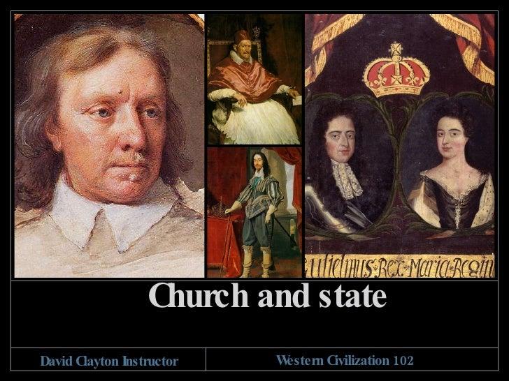 Church and state David Clayton Instructor Western Civilization 102