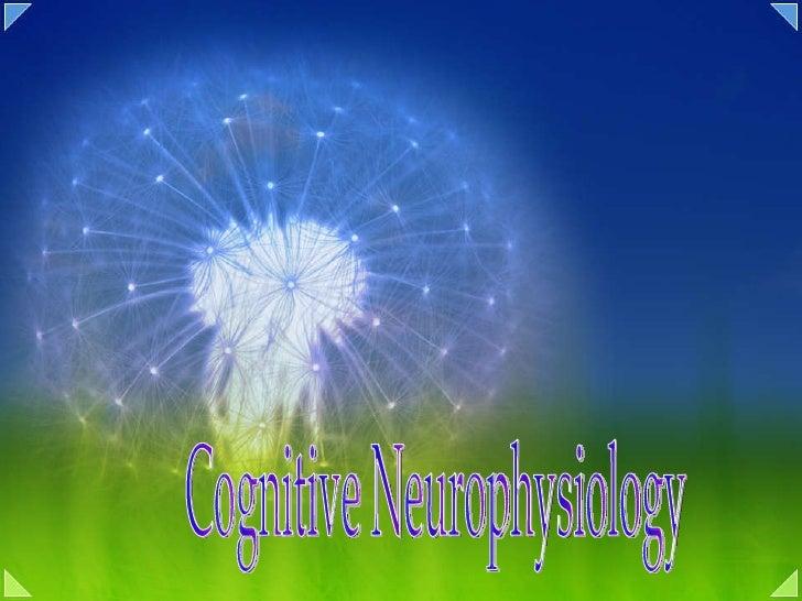 Cognitive Neurophysiology