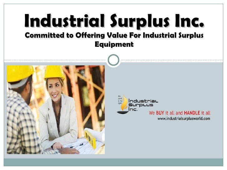 Industrial Surplus Inc. Committed to Offering Value For Industrial Surplus Equipment