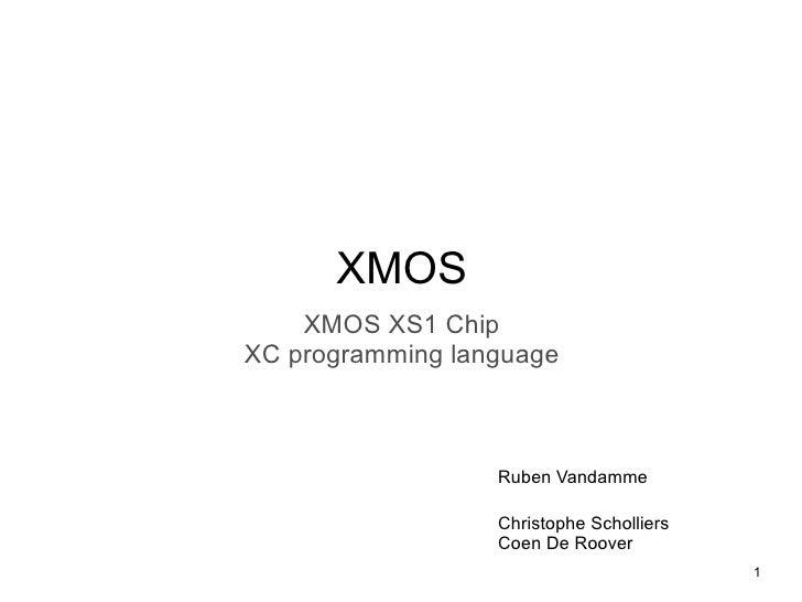 XMOS XS1 and XC