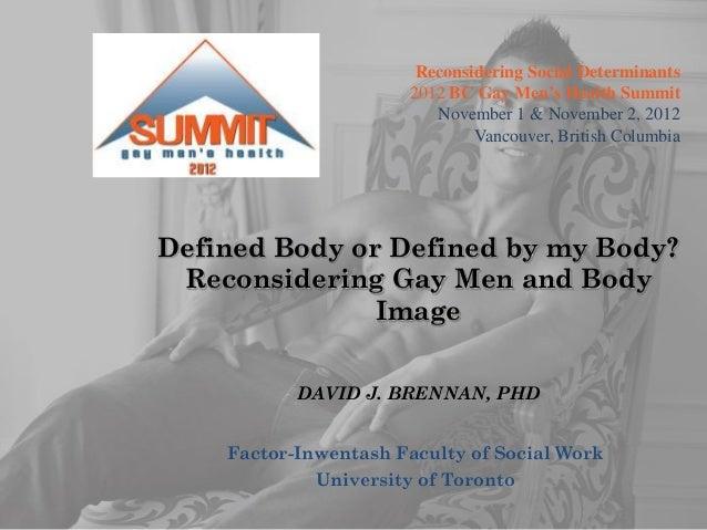 Reconsidering Social Determinants                      2012 BC Gay Men's Health Summit                         November 1 ...