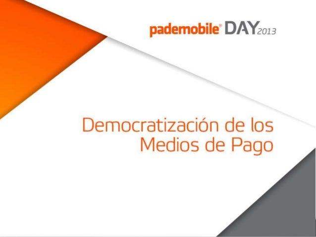 Democratización de los Medios de Pago