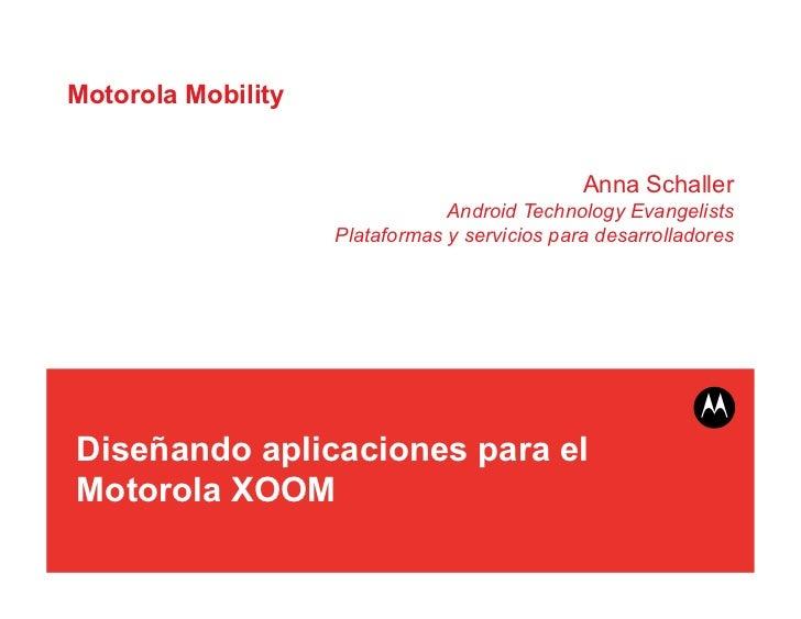 Diseñando aplicaciones para el Motorola XOOM