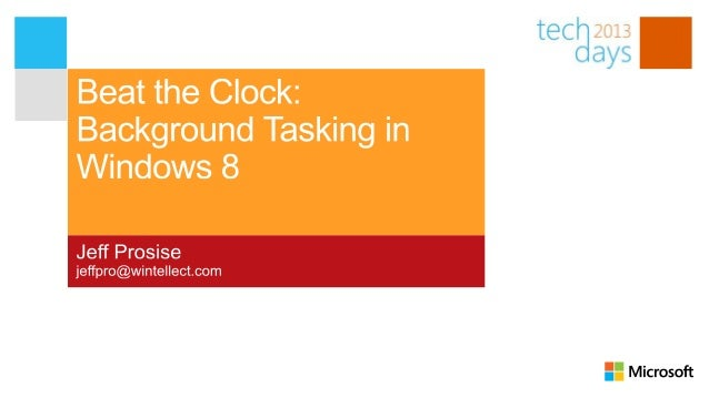 Beat the Clock: Background Tasking in Windows 8